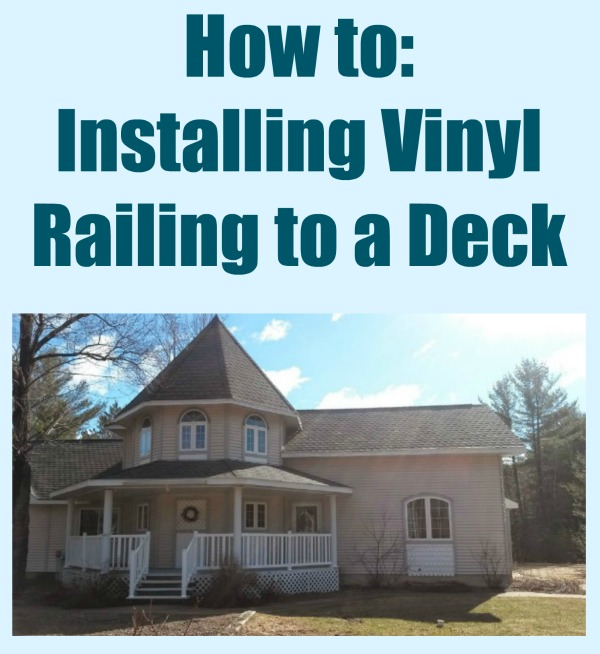 Installing Vinyl Railing
